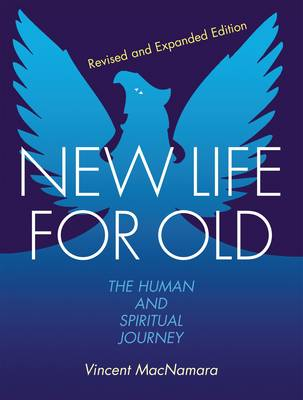 New Life for Old: The Human and Spiritual Journey (Paperback)
