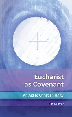Eucharist as Covenant (Paperback)