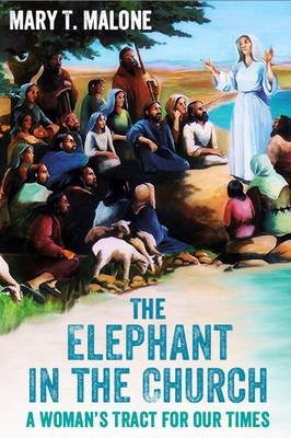 The Elephant in the Church: A Woman's Tract for Our Times (Paperback)