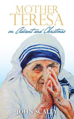Mother Teresa on Advent and Christmas (Paperback)