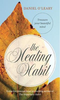 The Healing Habit (Hardback)