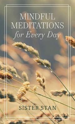 Mindful Meditations for Every Day (Hardback)