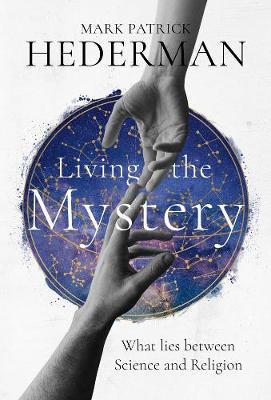 Living the Mystery (Hardback)