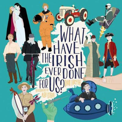 What have the Irish ever done for us? (Paperback)