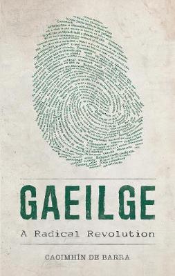 An Irish Language Revolution (Paperback)