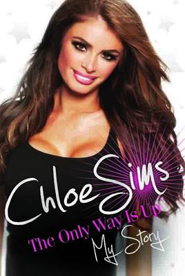 Chloe Sims the Only Way is Up (Hardback)