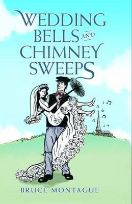 Wedding Bells and Chimney Sweeps (Hardback)
