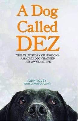 A Dog Called Dez (Hardback)