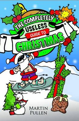 The Completely Useless Guide to Christmas (Paperback)
