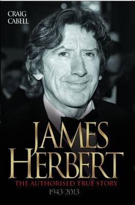 James Herbert - The Authorised True Story (Paperback)