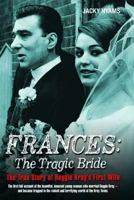 Frances: The Tragic Bride (Hardback)