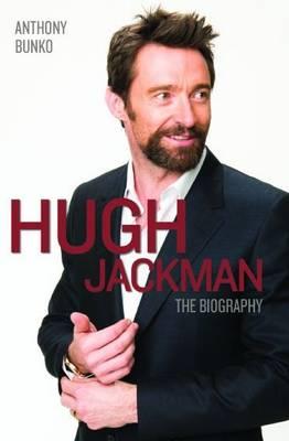 Hugh Jackman: The Biography (Paperback)