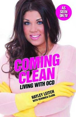 Coming Clean: Living with OCD (Paperback)