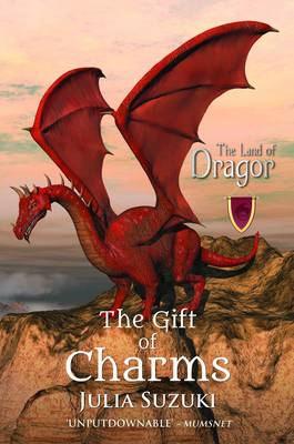 The Land of Dragor: Book 1: The Gift of Charms (Paperback)
