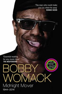 Bobby Womack: Midnight Mover (Paperback)