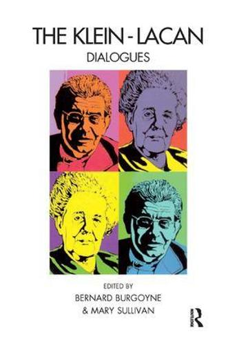 The Klein-Lacan Dialogues (Paperback)