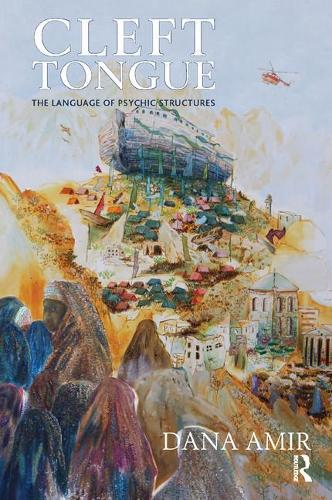 Cleft Tongue: The Language of Psychic Structures (Paperback)