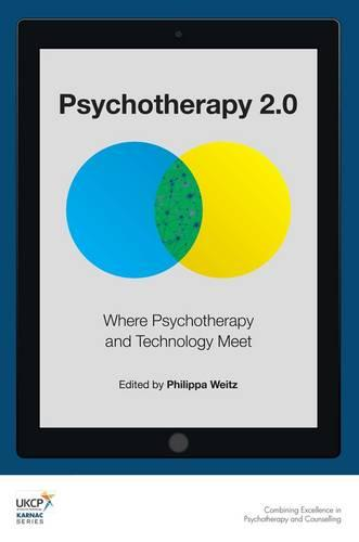 Psychotherapy 2.0: Where Psychotherapy and Technology Meet (Paperback)