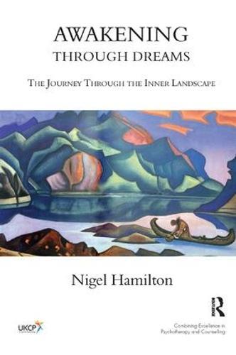 Awakening Through Dreams: The Journey Through the Inner Landscape (Paperback)