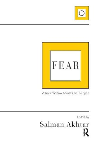Fear: A Dark Shadow Across Our Life Span (Paperback)