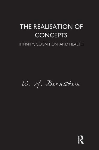 The Realisation of Concepts: Infinity, Cognition, and Health (Paperback)