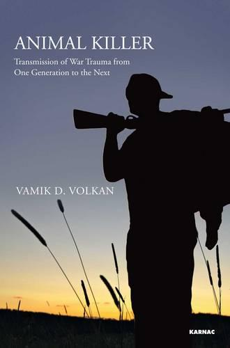 Animal Killer: Transmission of War Trauma From One Generation to the Next (Paperback)