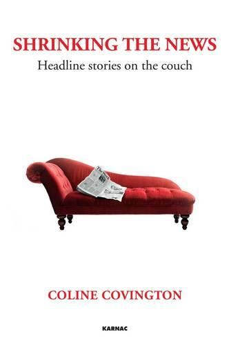 Shrinking the News: Headline Stories on the Couch (Paperback)