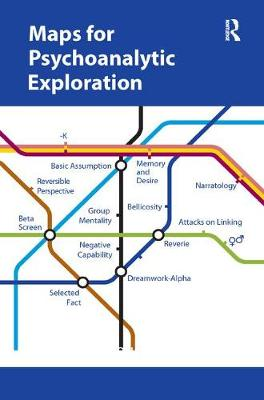 Maps for Psychoanalytic Exploration (Paperback)