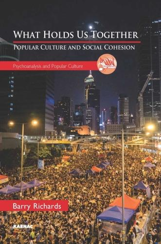What Holds Us Together: Popular Culture and Social Cohesion (Paperback)