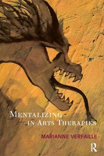 Mentalizing in Arts Therapies (Paperback)