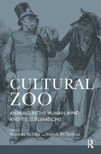 Cultural Zoo: Animals in the Human Mind and its Sublimation (Paperback)