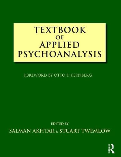 Textbook of Applied Psychoanalysis (Hardback)