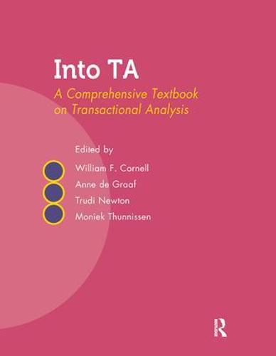 Into TA: A Comprehensive Textbook on Transactional Analysis (Paperback)