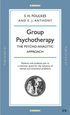 Group Psychotherapy: The Psycho-Analytic Approach (Paperback)