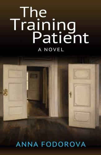 The Training Patient: A Novel - The Karnac Library (Paperback)