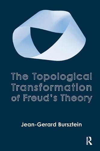 The Topological Transformation of Freud's Theory (Paperback)