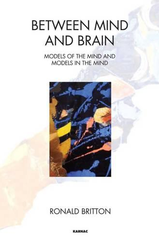 Between Mind and Brain: Models of the Mind and Models in the Mind (Paperback)