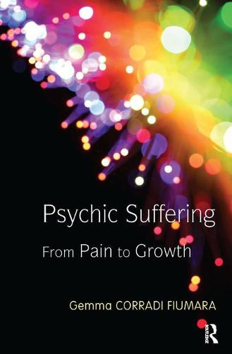 Psychic Suffering: From Pain to Growth (Paperback)