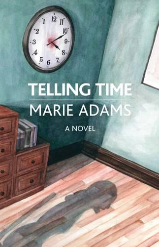 Telling Time: A Novel - The Karnac Library (Paperback)