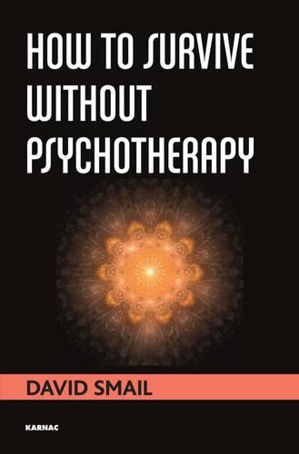 How to Survive Without Psychotherapy (Paperback)