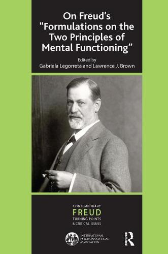 On Freud's ''Formulations on the Two Principles of Mental Functioning'' (Paperback)
