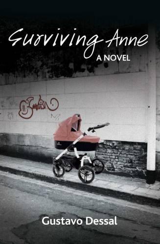 Surviving Anne: A Novel - The Karnac Library (Paperback)