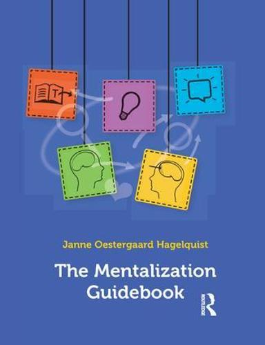 The Mentalization Guidebook (Paperback)