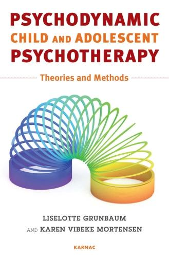 Psychodynamic Child and Adolescent Psychotherapy: Theories and Methods (Paperback)