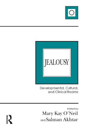 Jealousy: Developmental, Cultural, and Clinical Realms (Paperback)