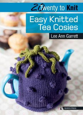 20 to Knit: Easy Knitted Tea Cosies - Twenty to Make (Paperback)