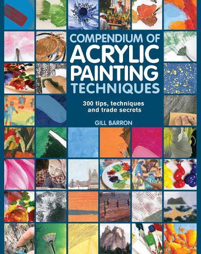 Compendium of Acrylic Painting Techniques (Paperback)
