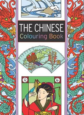 The Chinese Colouring Book: Large and Small Projects to Enjoy (Paperback)