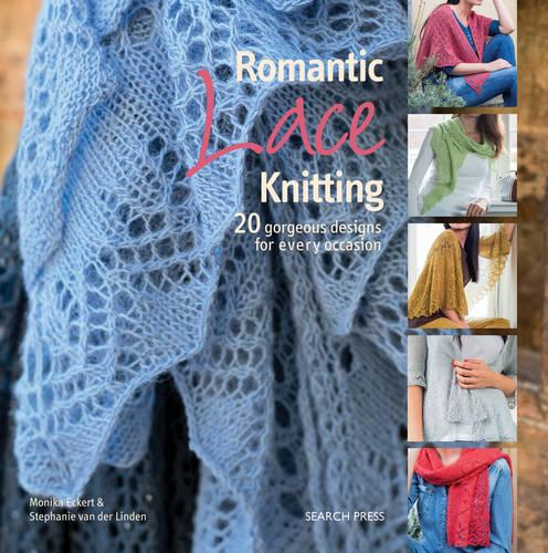 Romantic Lace Knitting: 20 Gorgeous Designs for Every Occasion (Paperback)