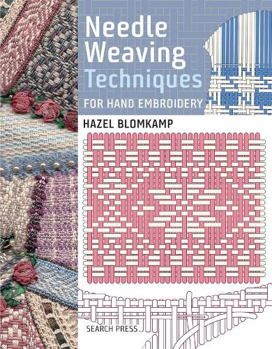 Needle Weaving Techniques for Hand Embroidery (Hardback)